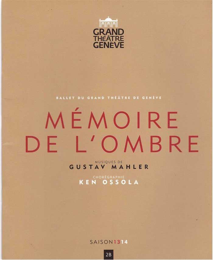 Memoire de l'ombre, de Ken Ossola, commande du Ballet du Grand thèâtre de Genève
